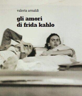 Amori Frida Kahlo